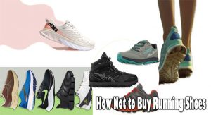 How Not to Buy Running Shoes